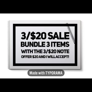 3/$20 Sale! Bundle 3 items with this note for $20